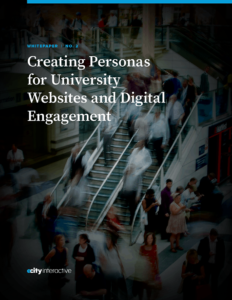 Creating Personas for University Websites and Digital Engagement